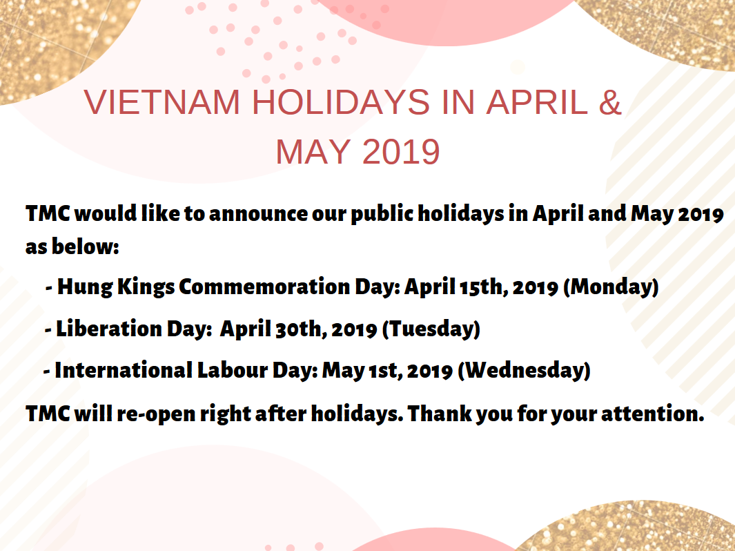 Notice: Vietnam Holidays in April & May 2019